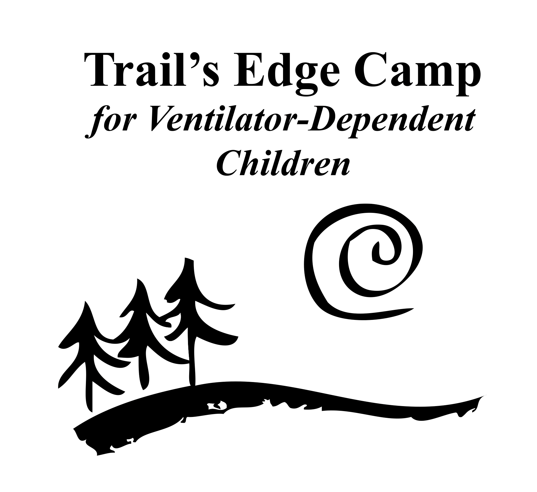 Trail's Edge Camp for Ventilator-Dependent Children