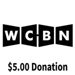 Click here for more information about WCBN $5.00 Donation