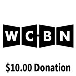 Click here for more information about WCBN $10.00 Donation